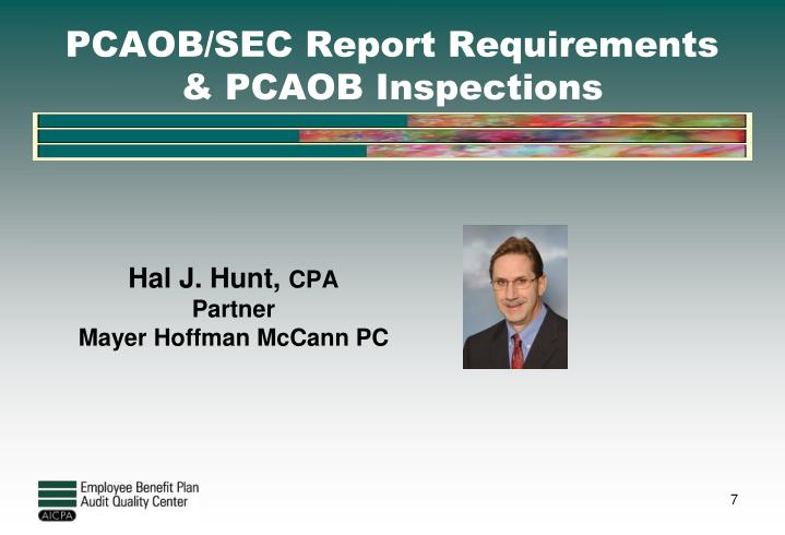 PCAOB/SEC Report Requirements & PCAOB Inspections