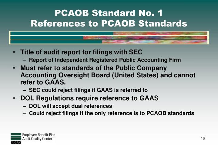 PCAOB Standard No. 1