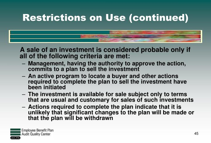 Restrictions on Use (continued)