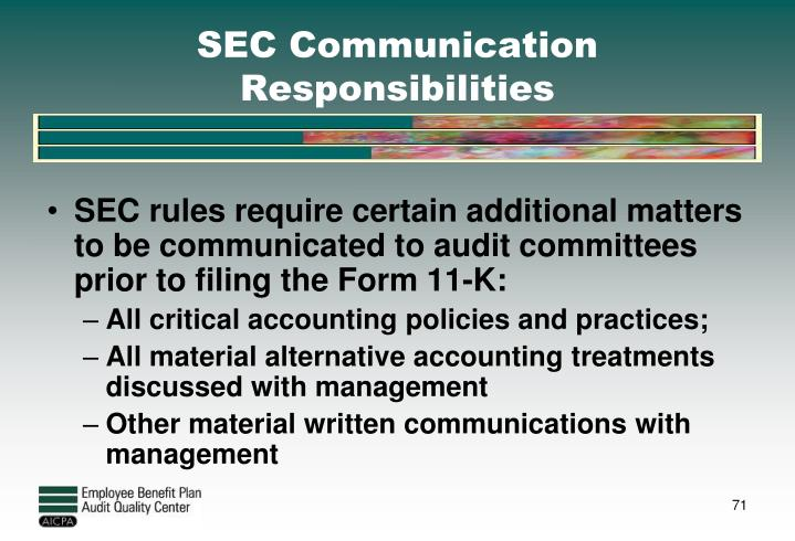 SEC Communication Responsibilities
