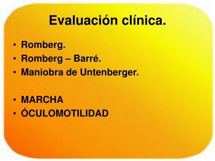 Evaluación clínica.
