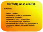 sd vertiginoso central