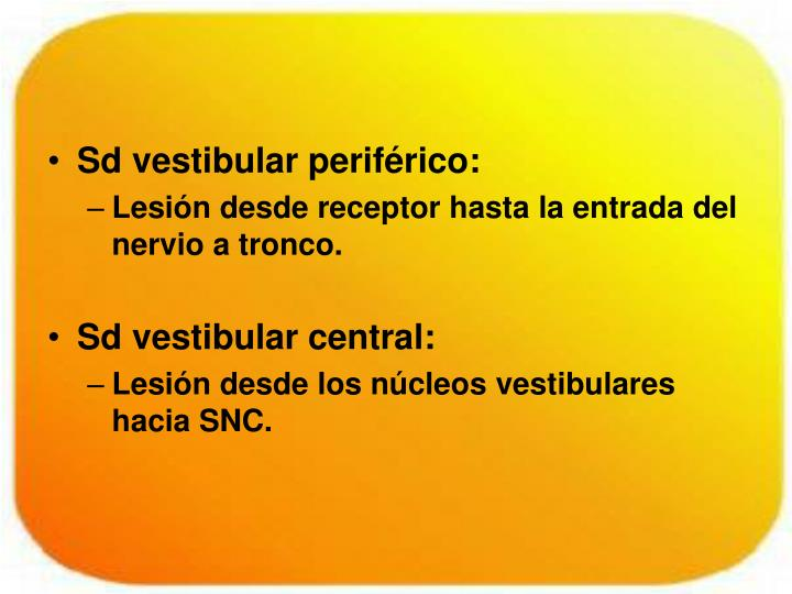 Sd vestibular periférico: