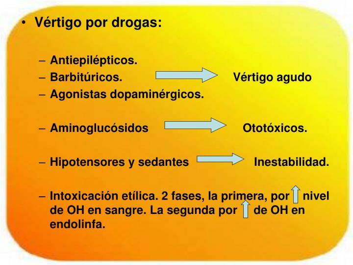 Vértigo por drogas: