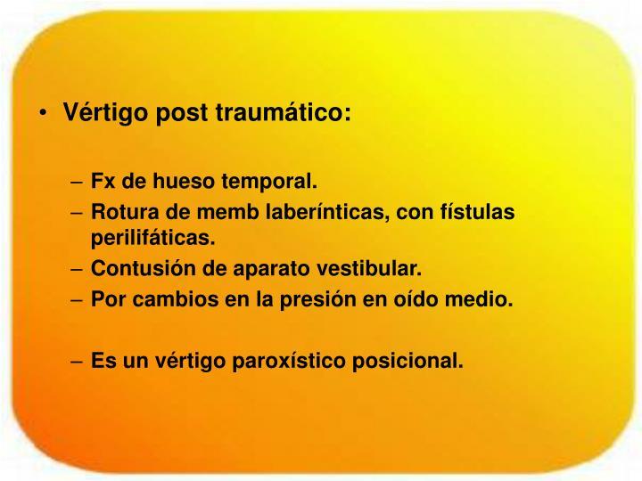 Vértigo post traumático: