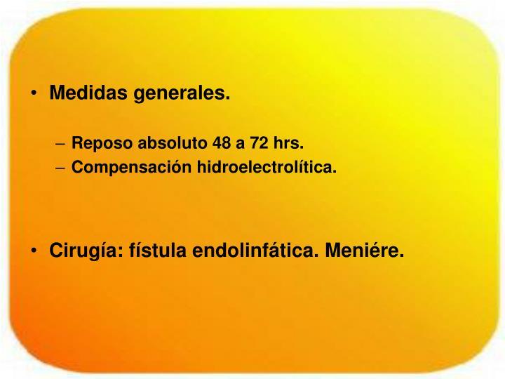 Medidas generales.