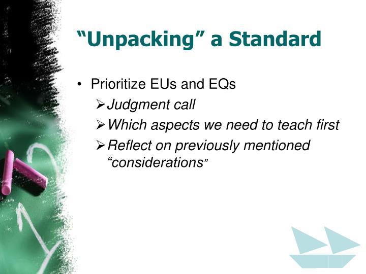 """""""Unpacking"""" a Standard"""