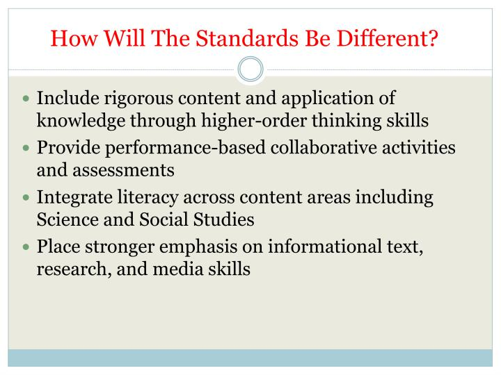 How Will The Standards Be Different?