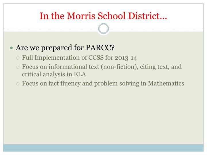 In the Morris School District…