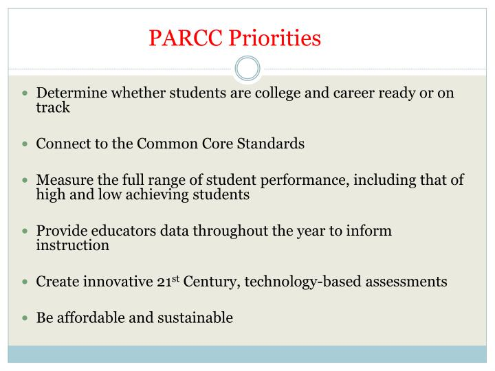 PARCC Priorities