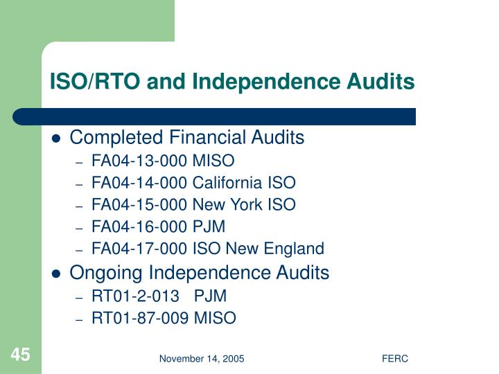 ISO/RTO and Independence Audits