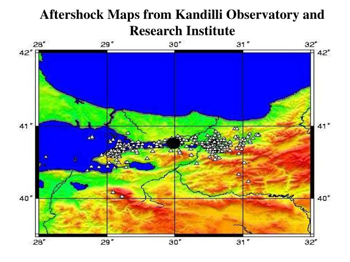Aftershock Maps from Kandilli Observatory and Research Institute