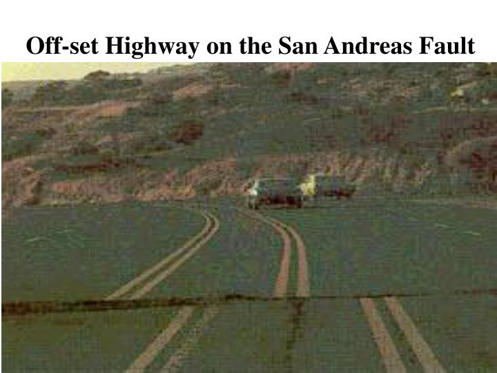 Off-set Highway on the San Andreas Fault