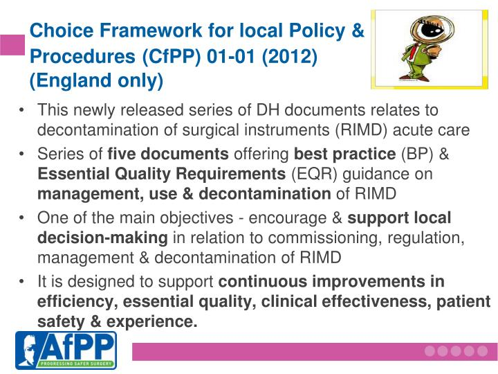 Choice Framework for local Policy &   Procedures