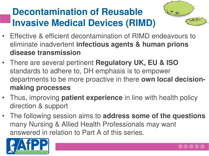 Decontamination of Reusable      Invasive Medical Devices (RIMD)