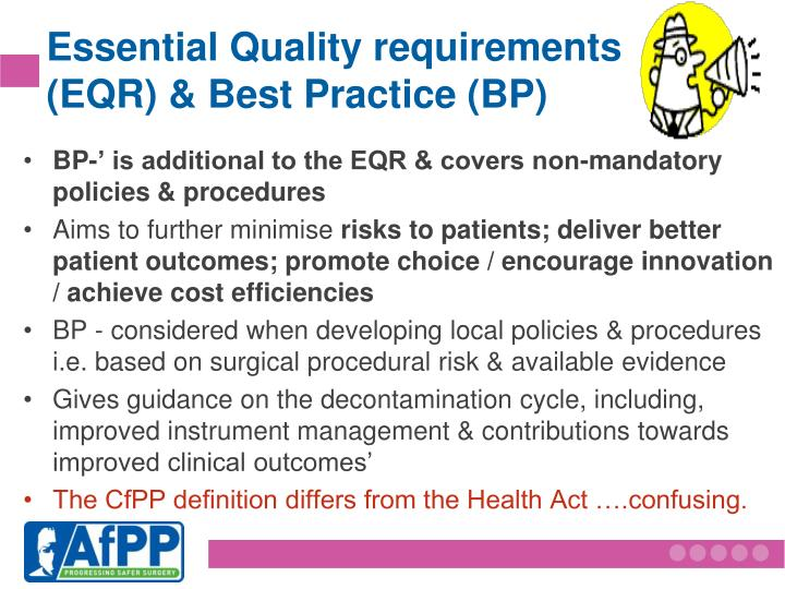 Essential Quality requirements (EQR) & Best Practice (BP)
