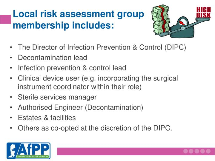 Local risk assessment group membership includes: