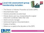 local risk assessment group membership includes