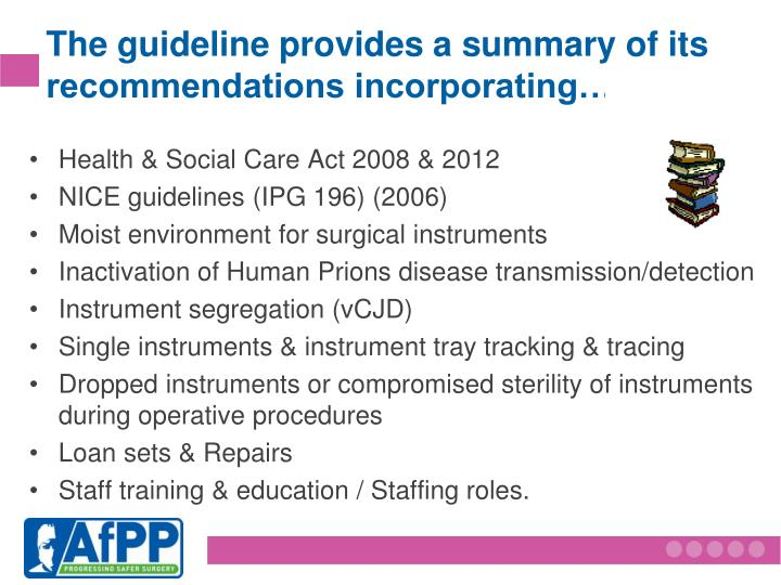 The guideline provides a summary of its recommendations incorporating…