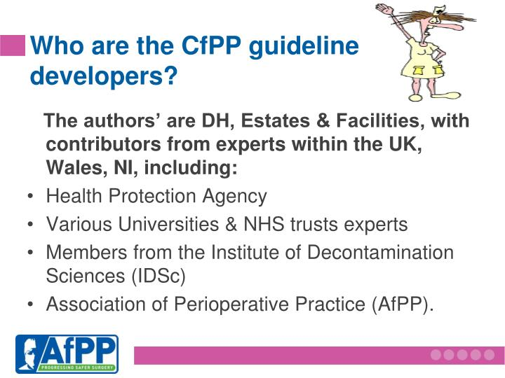 Who are the CfPP guideline developers?