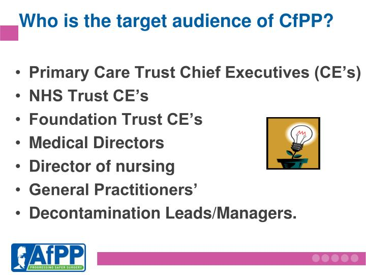 Who is the target audience of CfPP?