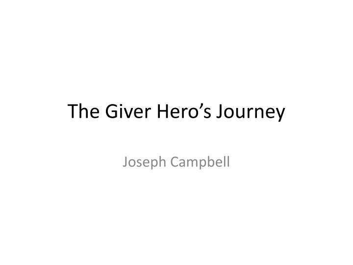 the giver hero s journey