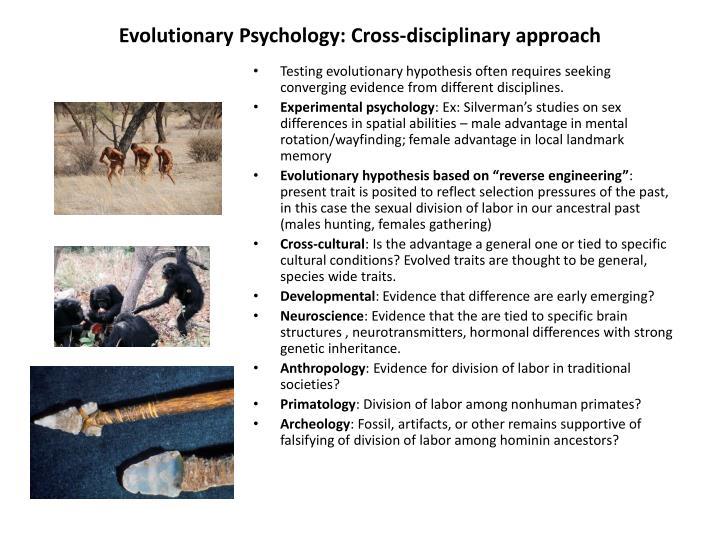 Evolutionary Psychology: Cross-disciplinary approach