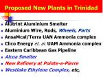 proposed new plants in trinidad