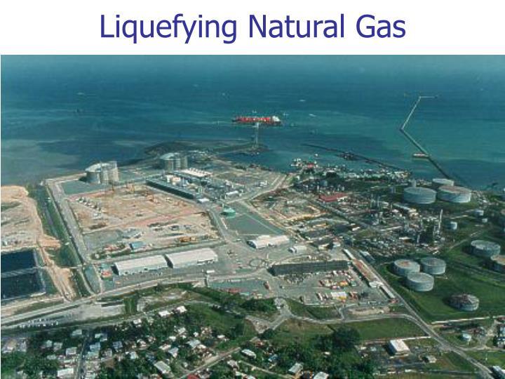 Liquefying Natural Gas