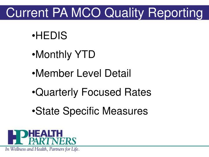Current PA MCO Quality Reporting