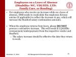 employees on a leave of absence disability wc vdi std ltd family care or bonding