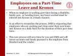 employees on a part time leave and kronos