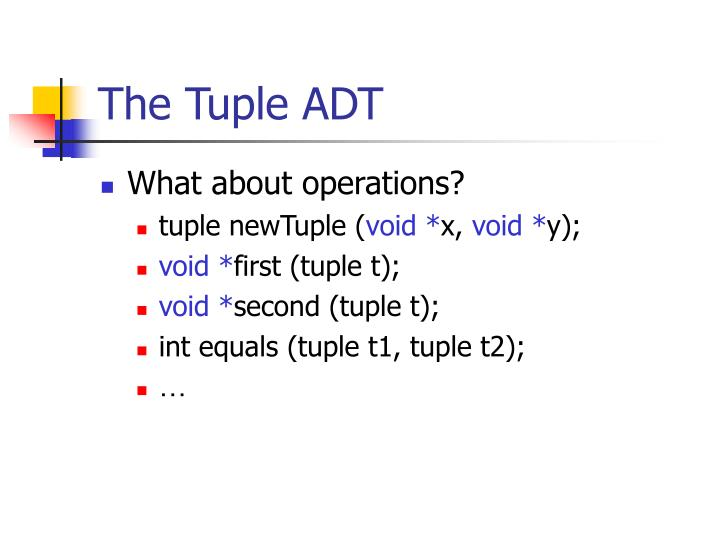 The Tuple ADT