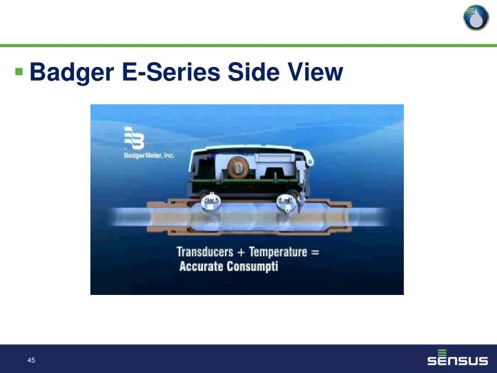 Badger E-Series Side View