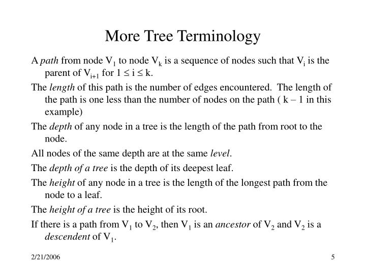 More Tree Terminology