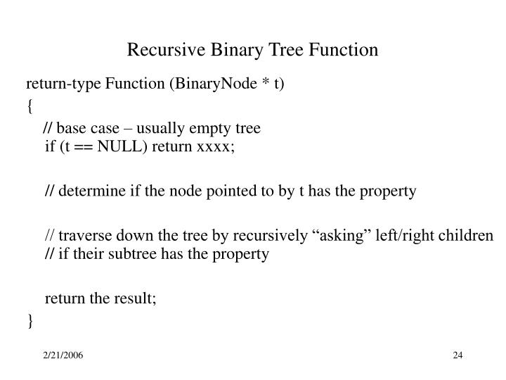 Recursive Binary Tree Function