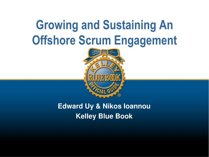 growing and sustaining an offshore scrum engagement