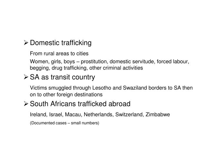 Domestic trafficking