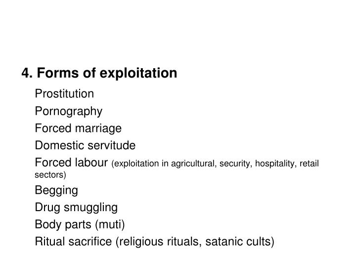 4. Forms of exploitation