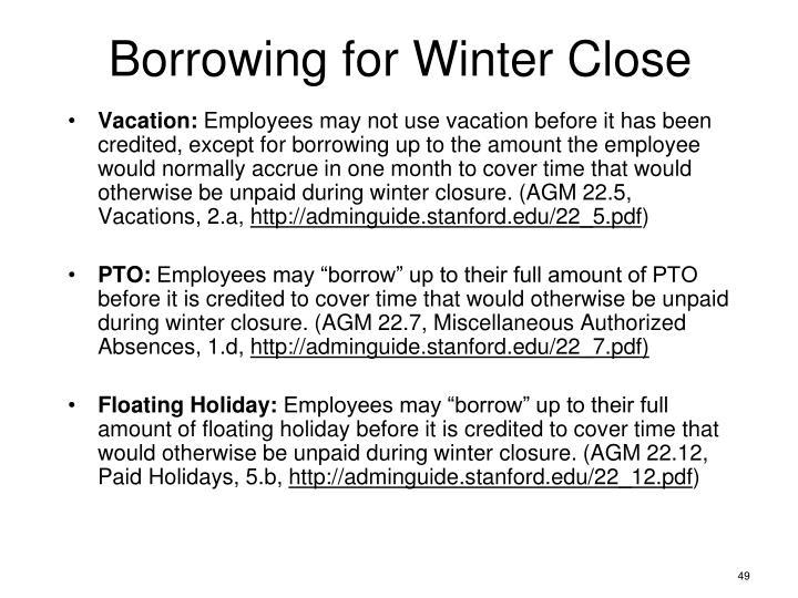 Borrowing for Winter Close