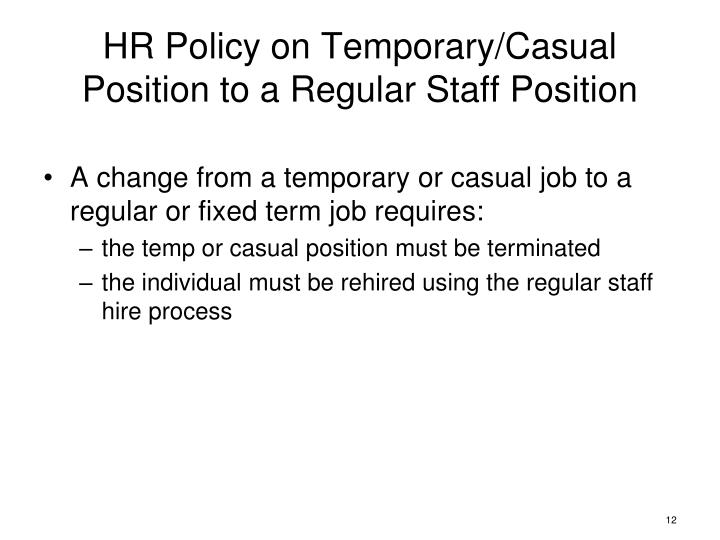 HR Policy on Temporary/Casual Position to a Regular Staff Position