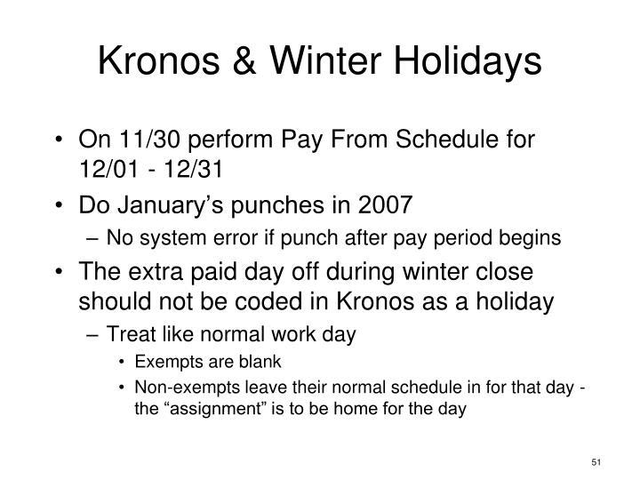 Kronos & Winter Holidays
