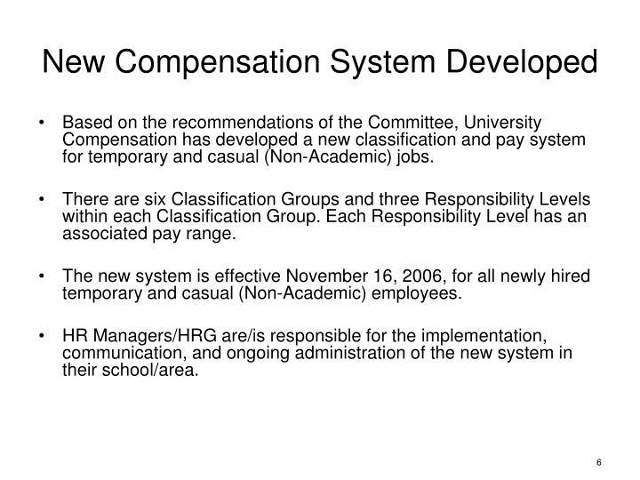 New Compensation System Developed