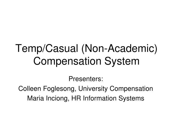 Temp/Casual (Non-Academic) Compensation System
