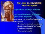790 850 al khwarizmi padre dell algebra