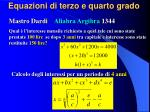 equazioni di terzo e quarto grado