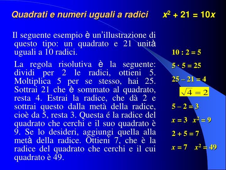 Quadrati e numeri uguali a radici