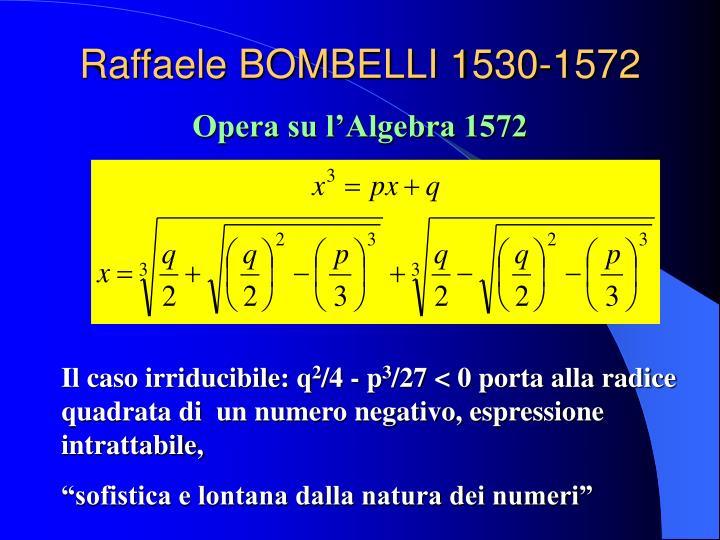 Raffaele BOMBELLI 1530-1572