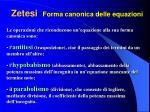 zetesi forma canonica delle equazioni