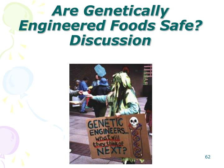 Are Genetically Engineered Foods Safe?